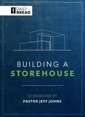 Building A Storehouse