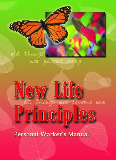 New Life Principles -  Personal Worker's Manual