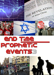 End-Time Prophetic Events 3