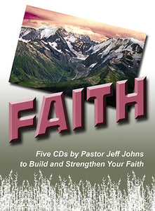 Faith - by Pastor Jeff Johns