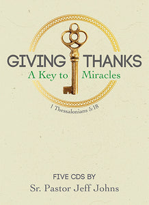 Giving Thanks - by Pastor Jeff Johns