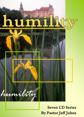 Humility - by Pastor Jeff Johns