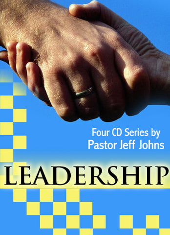 Leadership - by Pastor Jeff Johns