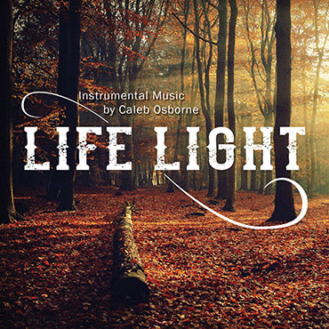 Life Light - by Caleb Osborne