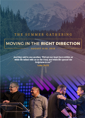 Summer Gathering 2018: Moving In The Right Direction