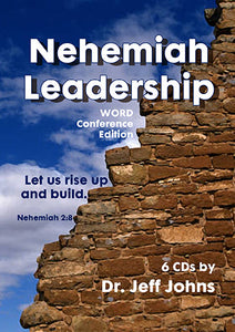 Nehemiah Leadership: Word Conference Edition