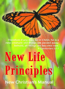 New Life Principles -  New Christian's Manual