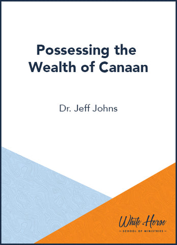 Possessing the Wealth of Canaan