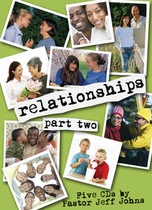 Relationships - Part 2 - by Pastor Jeff Johns