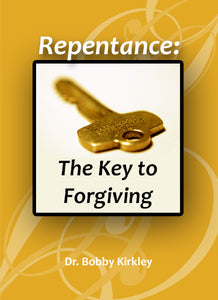 Repentance: The Key to Forgiving