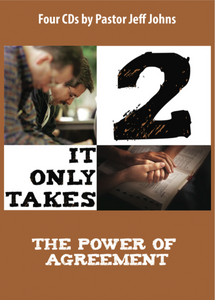 It Only Takes 2 - by Pastor Jeff Johns