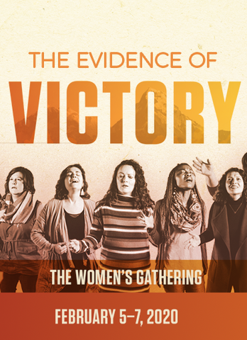Women's Gathering 2020: The Evidence of Victory
