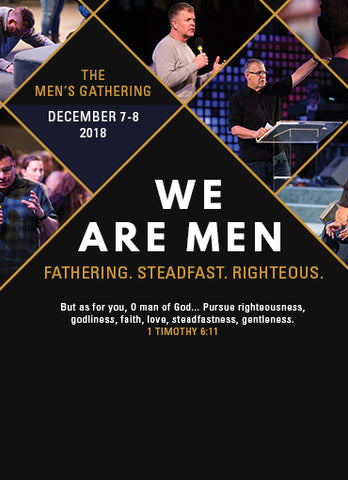 Men's Gathering 2018: We Are Men