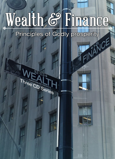 Wealth & Finance - by Pastor Jeff Johns