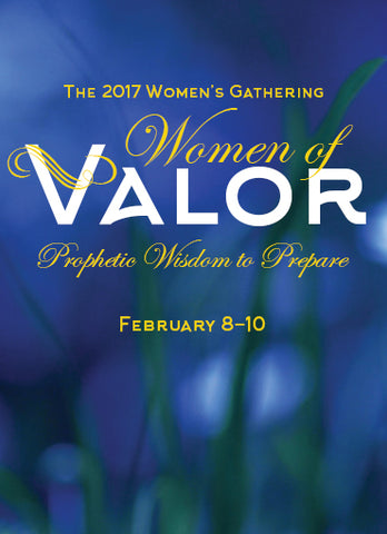 Women's Gathering 2017: Women of Valor