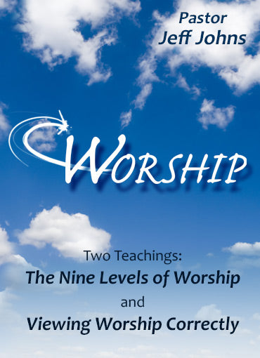 Worship - by Pastor Jeff Johns