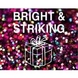 Gift Subscription: Bright & Striking