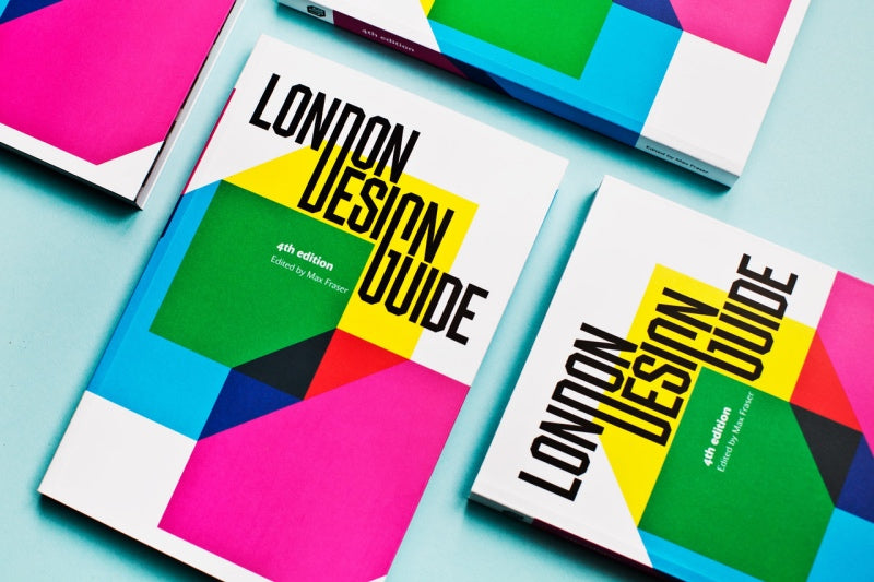 London Design Guide 4th edition by Max Fraser