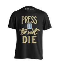 Load image into Gallery viewer, Press Q To Not Die T-Shirt