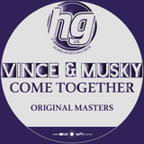 Vince & Musky 'Come Together' - Homegrown Records