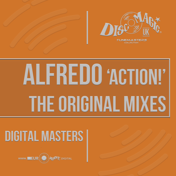 Alfredo 'Action!' Original Mixes - Tunemasters