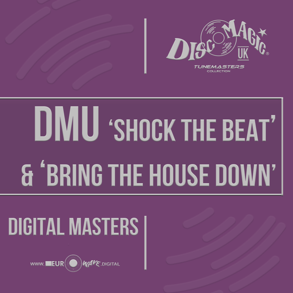 DMU 'Shock the Beat' & 'Bring the House Down' - Tunemasters