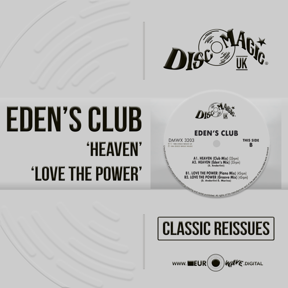 Eden's Club 'Heaven' & 'Love the Power' - Digital Masters