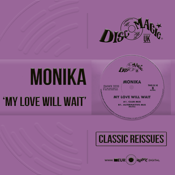 Monika 'My Love Will Wait' - Digital Masters