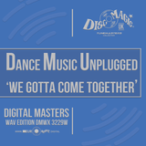 DMU 'We Gotta Come Together' - Tunemasters