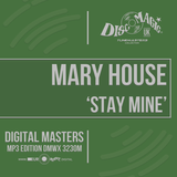 Mary House 'Stay Mine' - Tunemasters