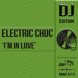 Electric Choc 'I'm In Love' - Digital Masters