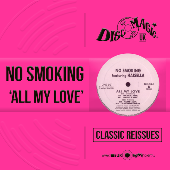 No Smoking 'All My Love' - Digital Masters
