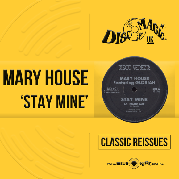 Mary House 'Stay Mine' - Digital Masters