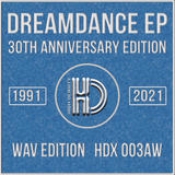 Dreamdance 30th Anniversary Expanded Reissue - 24-Bit Remasters - High Density Records