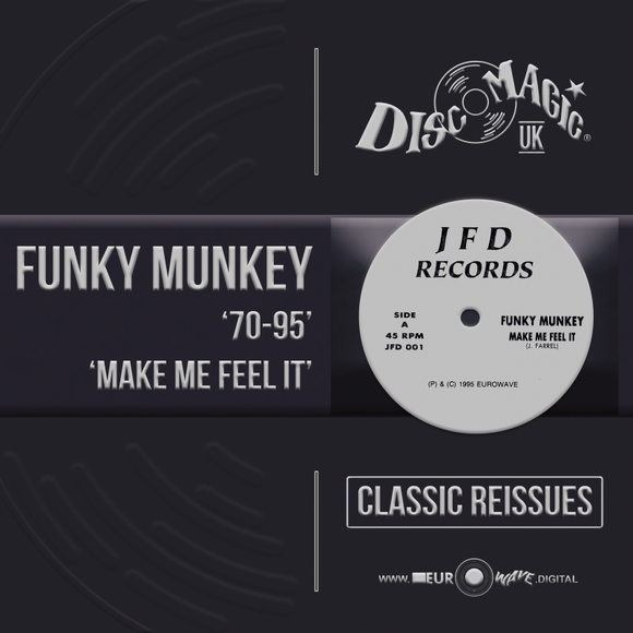 Funky Munkey '70-95 / Make Me Feel It' - Digital Masters