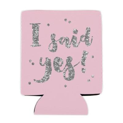 I Said Yes! Can Koozie