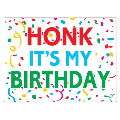 In-Store Only - Honk It's My Birthday Yard Sign
