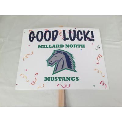 Millard North Mustangs Good Luck Yard sign 14