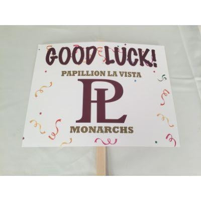 Papillion La Vista Monarchs Good Luck Yard sign 14