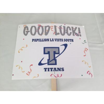 Papillion La Vista South Titans Good Luck Yard sign 14