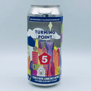Turning Point - Known Unknowns 6.8%