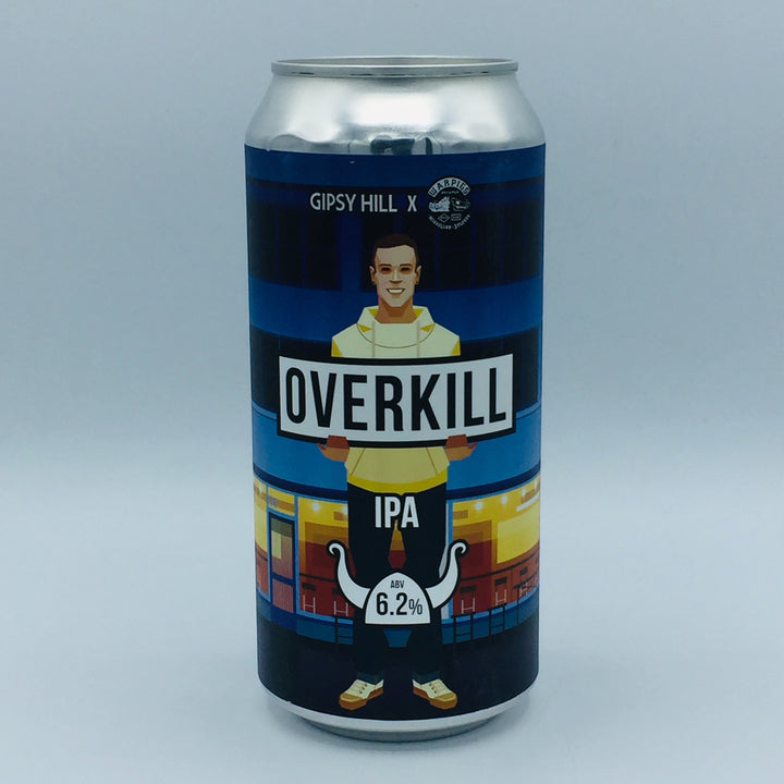 Gipsy Hill X Warpigs - Overkill 6.2%