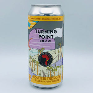 Turning Point - House In The Rock 4.5%