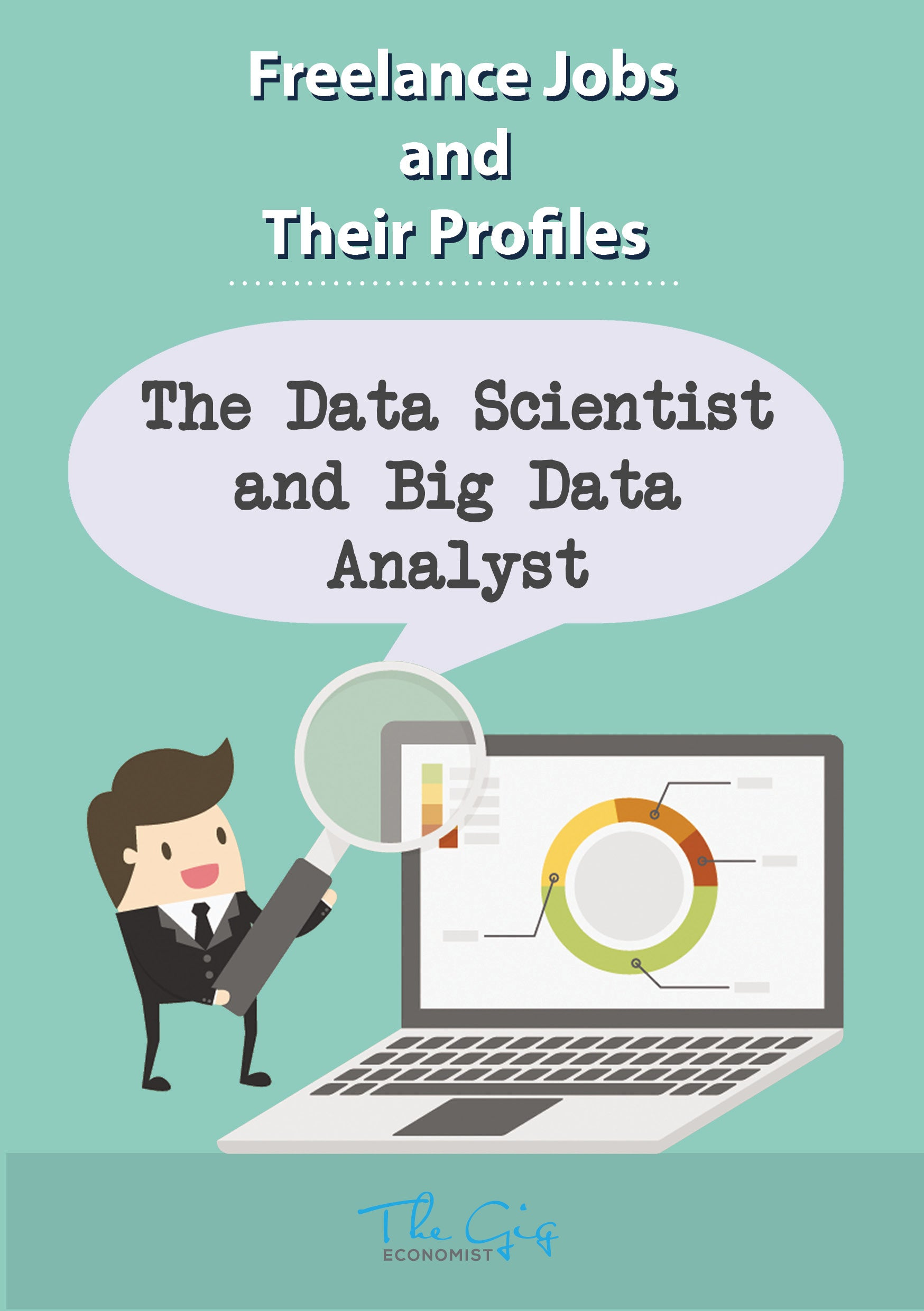 Freelance Jobs and Their Profiles - The Freelance Data Analyst