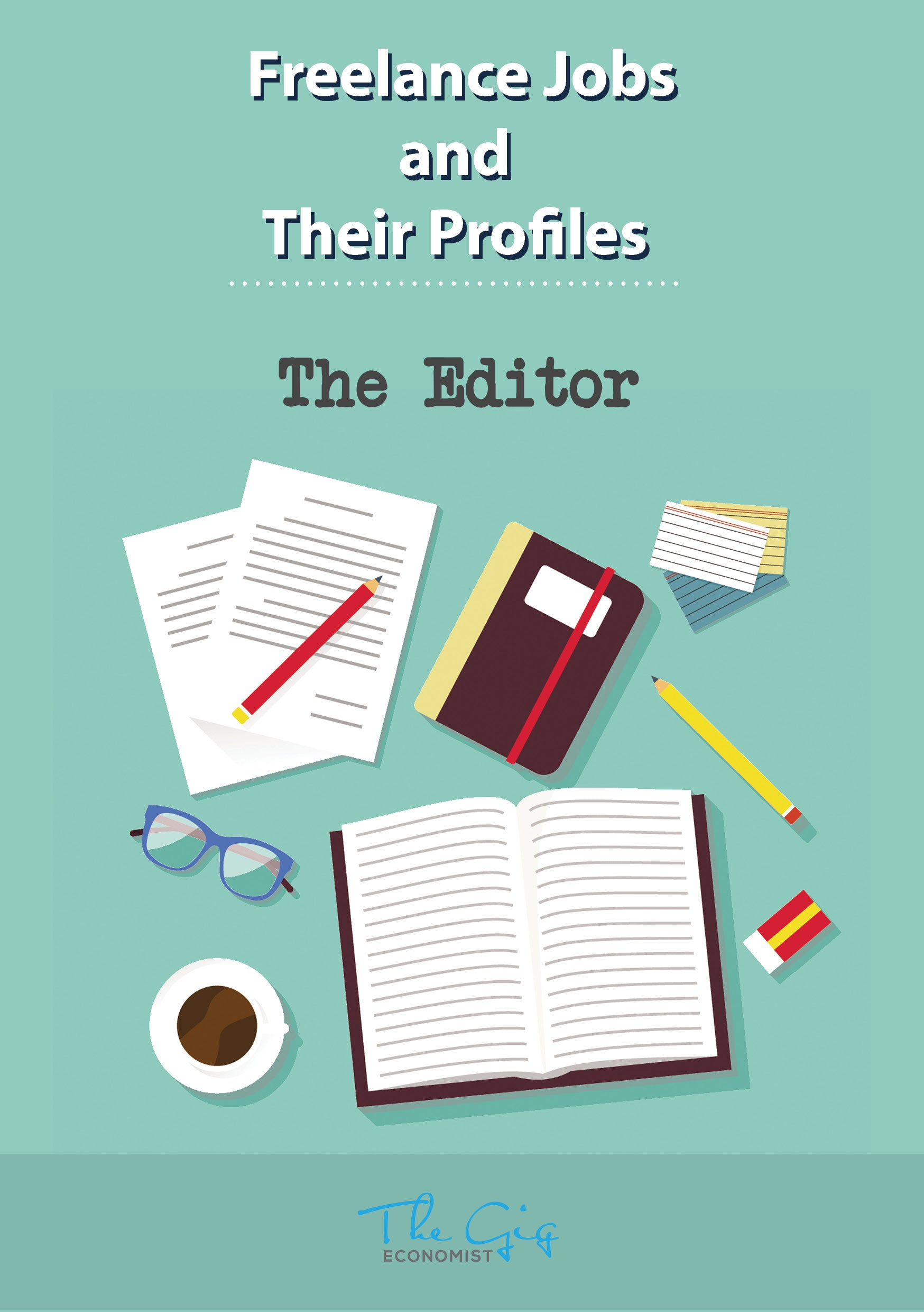 Freelance Editor Job Profile | The Gig Economist