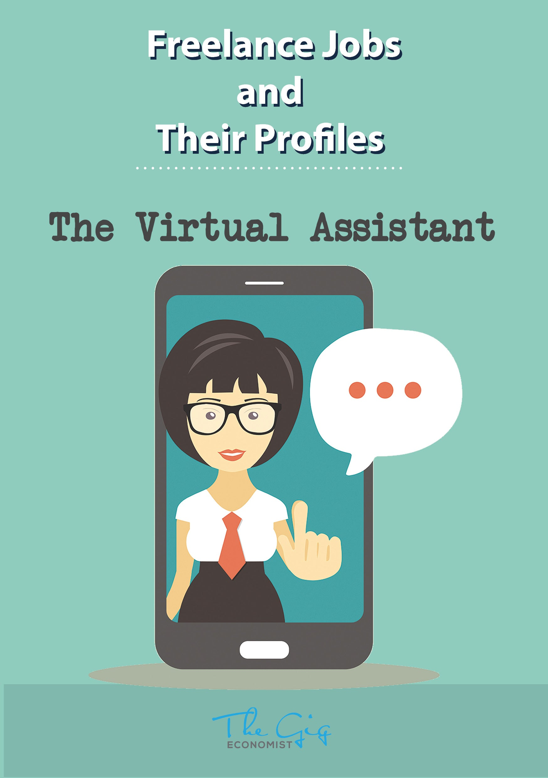 Freelance Virtual Assistant Job Profile | The Gig Economist