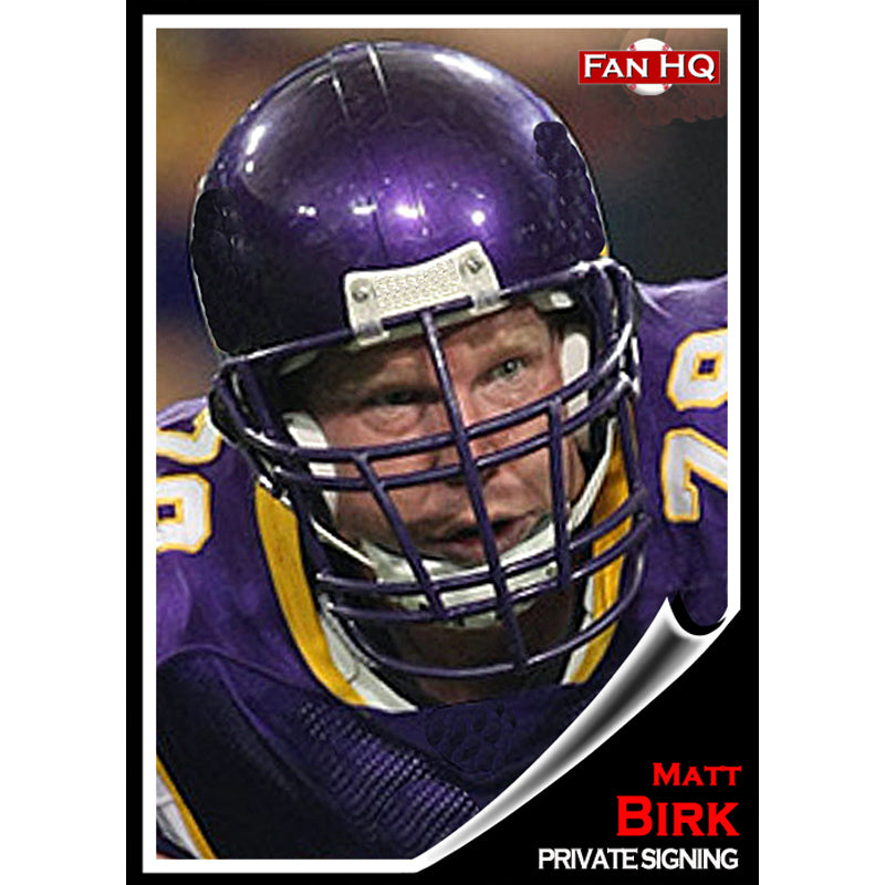 Matt Birk Basic Autograph (Your Item)