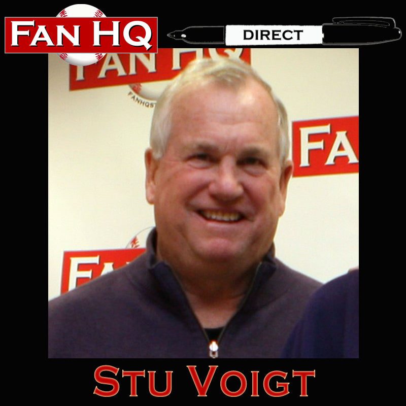 FAN HQ DIRECT Stu Voigt Deluxe Autograph (Your Item)