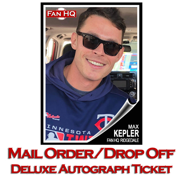 Max Kepler Deluxe Autograph Mail-In/Drop-Off (Your Item)