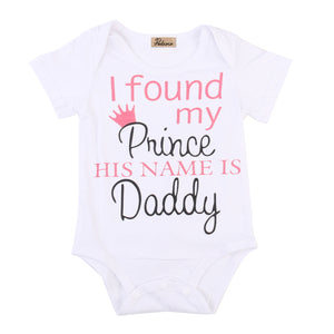 """I found My Prince his name is Daddy"" Baby Grow"